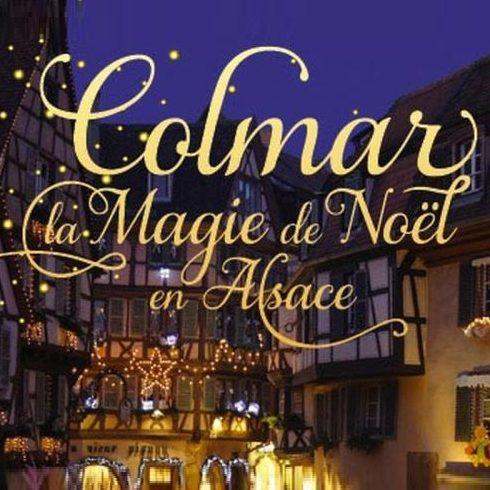 Image De Noel En Alsace.Voyage Marches De Noel En Alsace