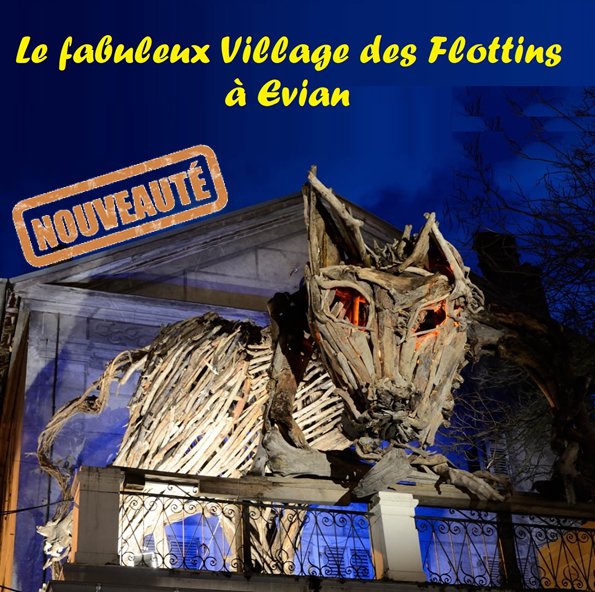 Le Fabuleux village des Flottins à Evian